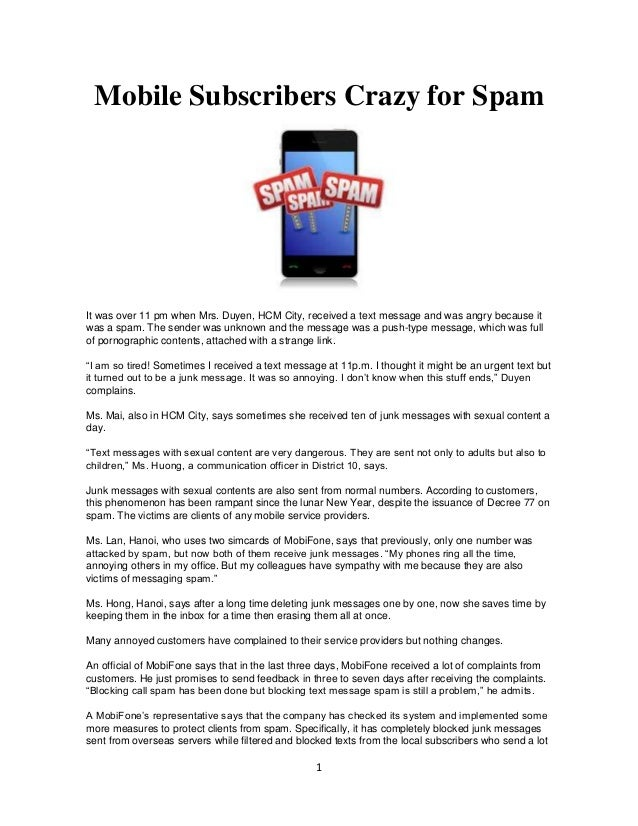 Mobile Subscribers Crazy for SpamIt was over 11 pm when Mrs. Duyen, HCM City, received a text message and was angry becaus...