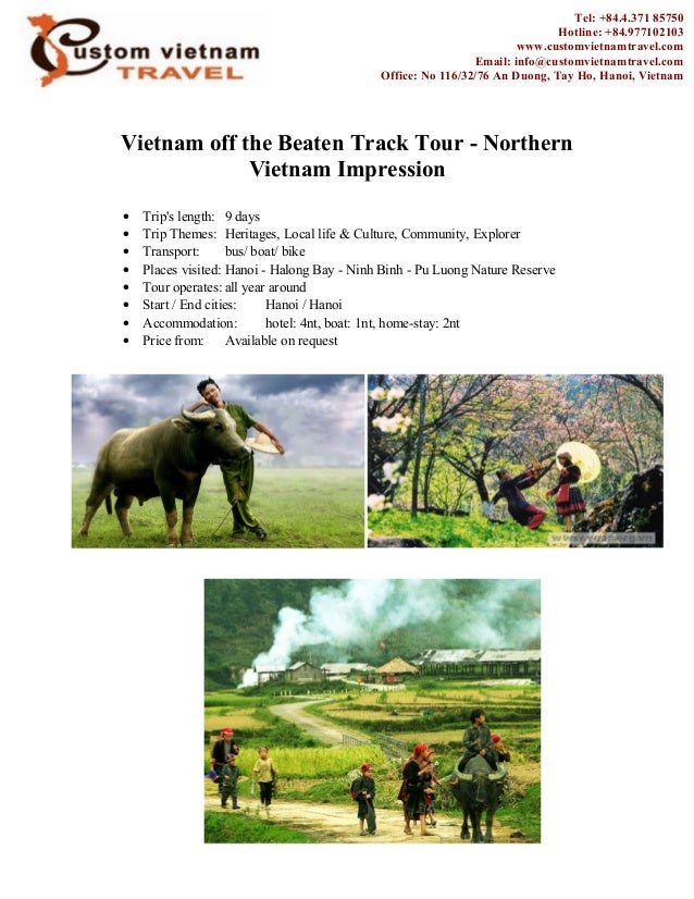Vietnam off the Beaten Track Tour - NorthernVietnam Impression• Trips length: 9 days• Trip Themes: Heritages, Local life &...