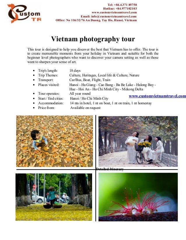 Vietnam photography tourThis tour is designed to help you discover the best that Vietnam has to offer. The tour isto creat...