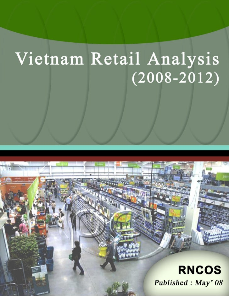 RNCOS                                     Vietnam Retail Analysis (2008-2012)Online Business Research© RNCOS              ...