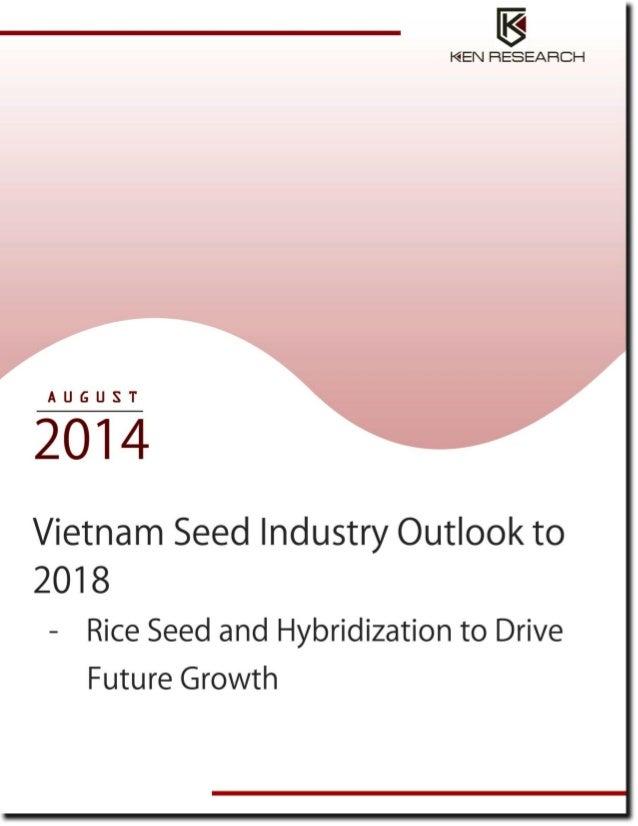 Market Segmentation of Vietnam Seed Market by Hybrid and Non Hybrid Seeds