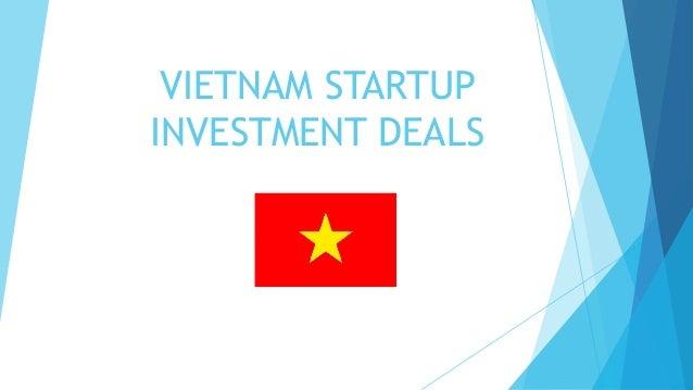 VIETNAM STARTUPINVESTMENT DEALS