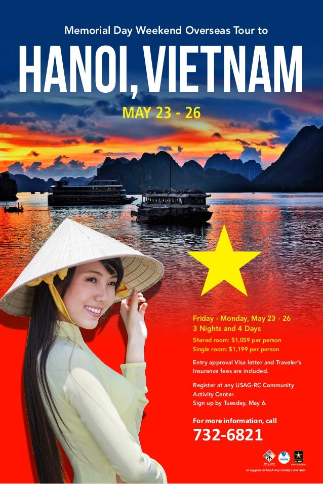 HANOI,VIETNAM Memorial Day Weekend Overseas Tour to MAY 23 - 26 Friday - Monday, May 23 - 26 3 Nights and 4 Days Shared ro...