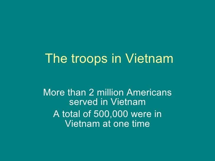 Vietnam Troops, Reactions