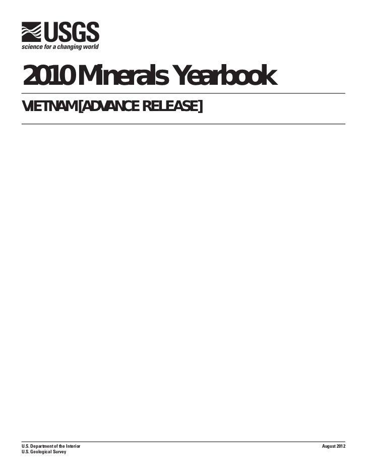 2010 Minerals YearbookVIETNAM [ADVANCE RELEASE]U.S. Department of the Interior   August 2012U.S. Geological Survey