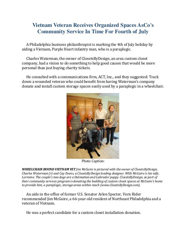Vietnam Veteran Receives Organized Spaces AsCosCommunity Service In Time For Fourth of JulyA Philadelphia business philant...