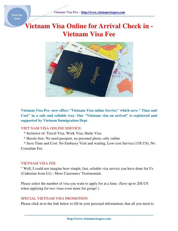 Vietnam Visa Pro – http://www.vietnamvisapro.com [Pick the ---------------------------------------------------------------...