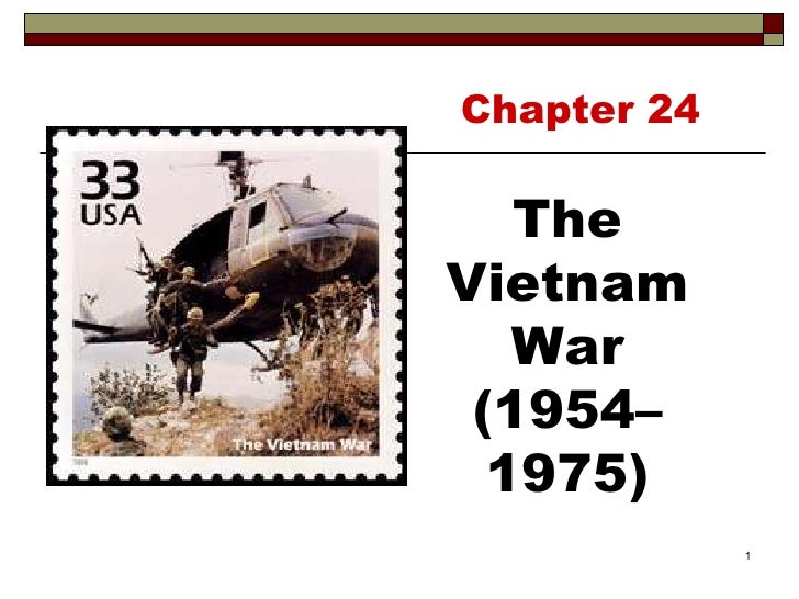 Chapter 24 The Vietnam War (1954–1975)