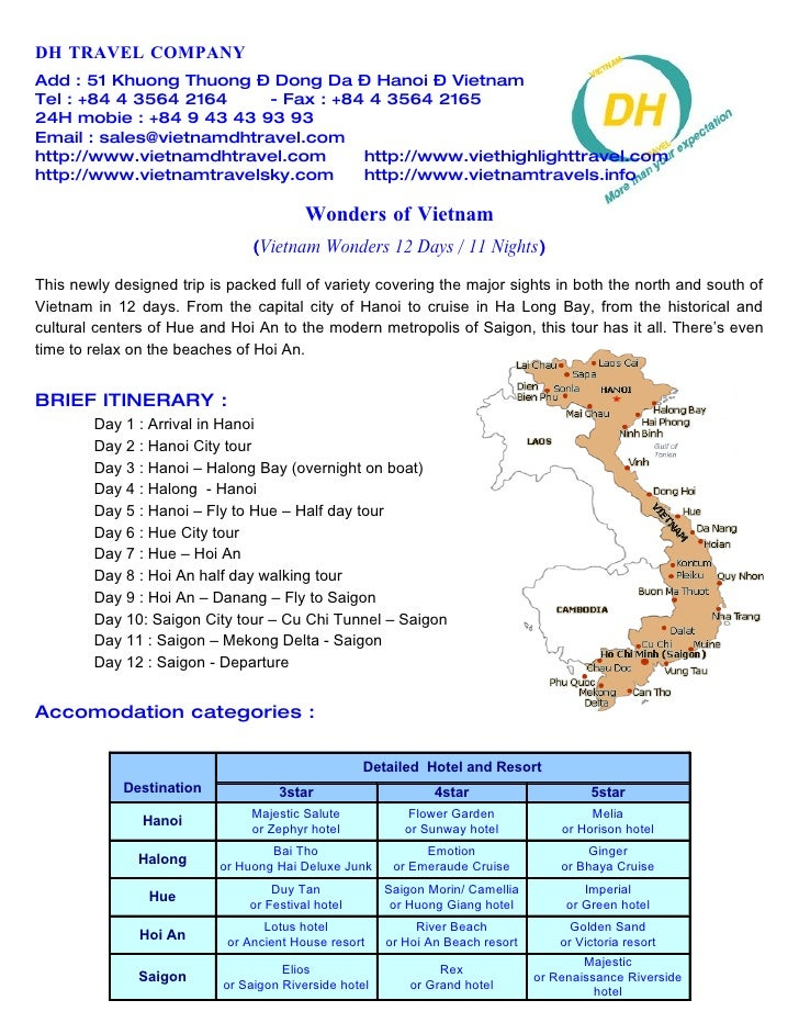 DH TRAVEL COMPANY Add : 51 Khuong Thuong – Dong Da – Hanoi – Vietnam Tel : +84 4 3564 2164     - Fax : +84 4 3564 2165 24H...