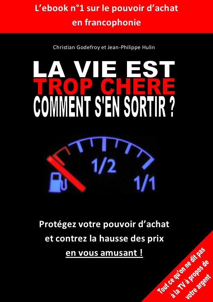 L'ebook n°1 sur le pouvoir d'achat         en francophonie      Christian Godefroy et Jean-Philippe Hulin      Protégez vo...