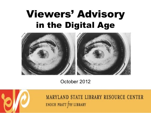 Viewers' Advisory in the Digital Age      October 2012           1
