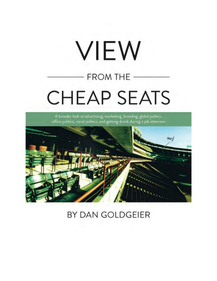 View From The Cheap Seats: Advertising's Most Provocative Columns