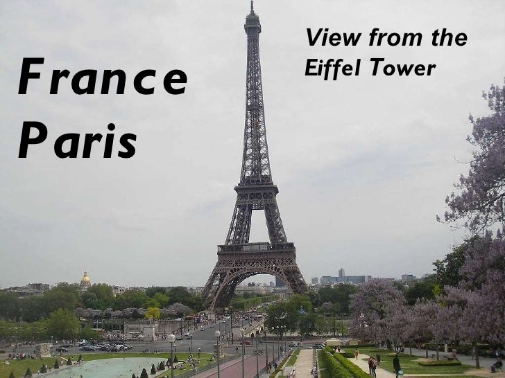 France  Paris View from the  Eiffel  T ower
