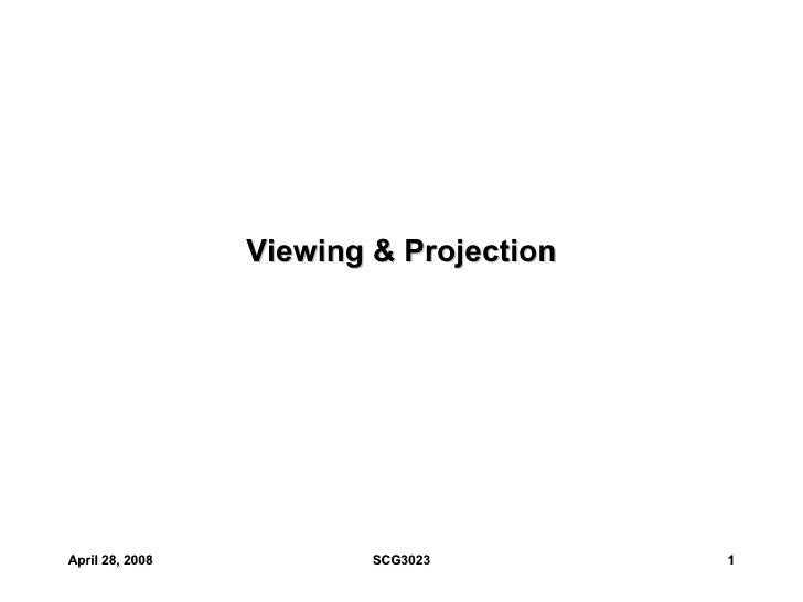 Viewing & Projection