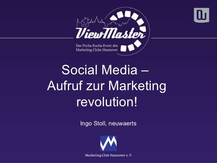 Social Media –  Aufruf zur Marketing revolution! Ingo Stoll, neuwaerts