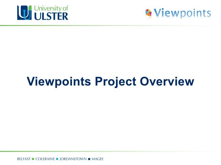 Viewpoints Project Overview