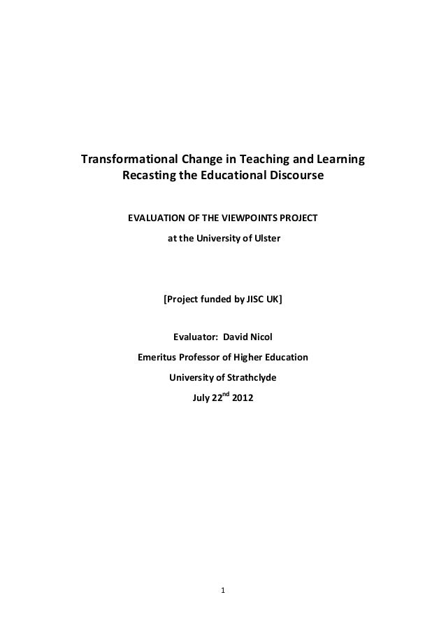 1 Transformational Change in Teaching and Learning Recasting the Educational Discourse EVALUATION OF THE VIEWPOINTS PROJEC...