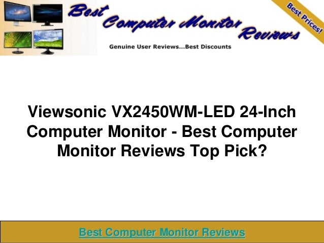Viewsonic VX2450WM-LED 24-Inch Computer Monitor - Best Computer Monitor Reviews Top Pick? Best Computer Monitor ReviewsBes...