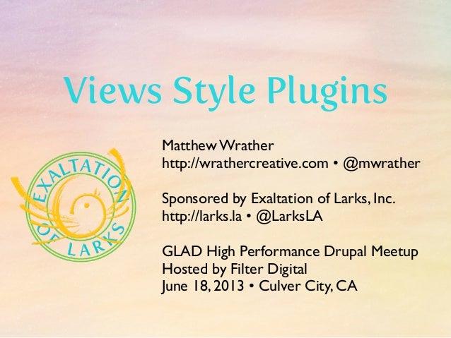Matthew Wrather http://wrathercreative.com • @mwrather Sponsored by Exaltation of Larks, Inc. http://larks.la • @LarksLA G...