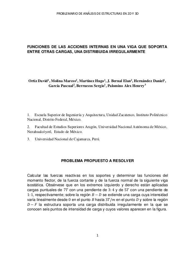 PROBLEMARIO DE ANÁLISIS DE ESTRUCTURAS EN 2D Y 3D  1  FUNCIONES DE LAS ACCIONES INTERNAS EN UNA VIGA QUE SOPORTA ENTRE OTR...