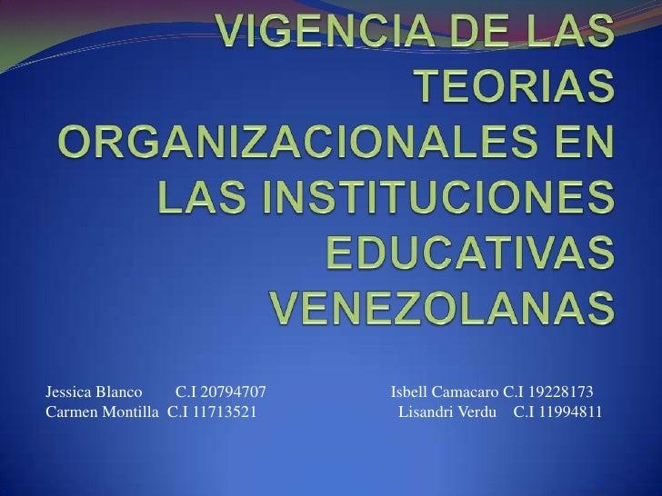 Jessica Blanco   C.I 20794707   Isbell Camacaro C.I 19228173Carmen Montilla C.I 11713521     Lisandri Verdu C.I 11994811