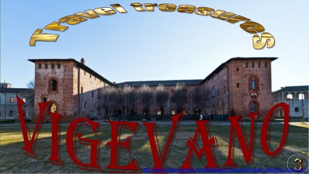 http://www.authorstream.com/Edit/page/1/sandamichaela-1863462-vigevano3