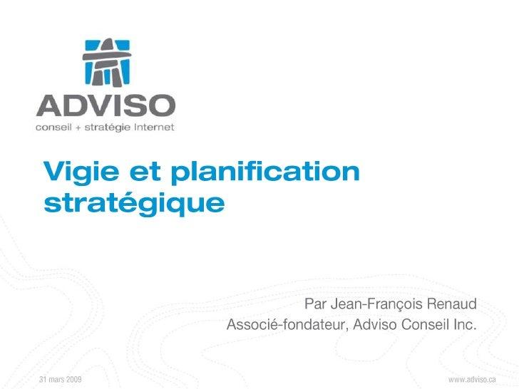 Vigie et Planification Stratégique Infopresse 2009 03 26 V1 0