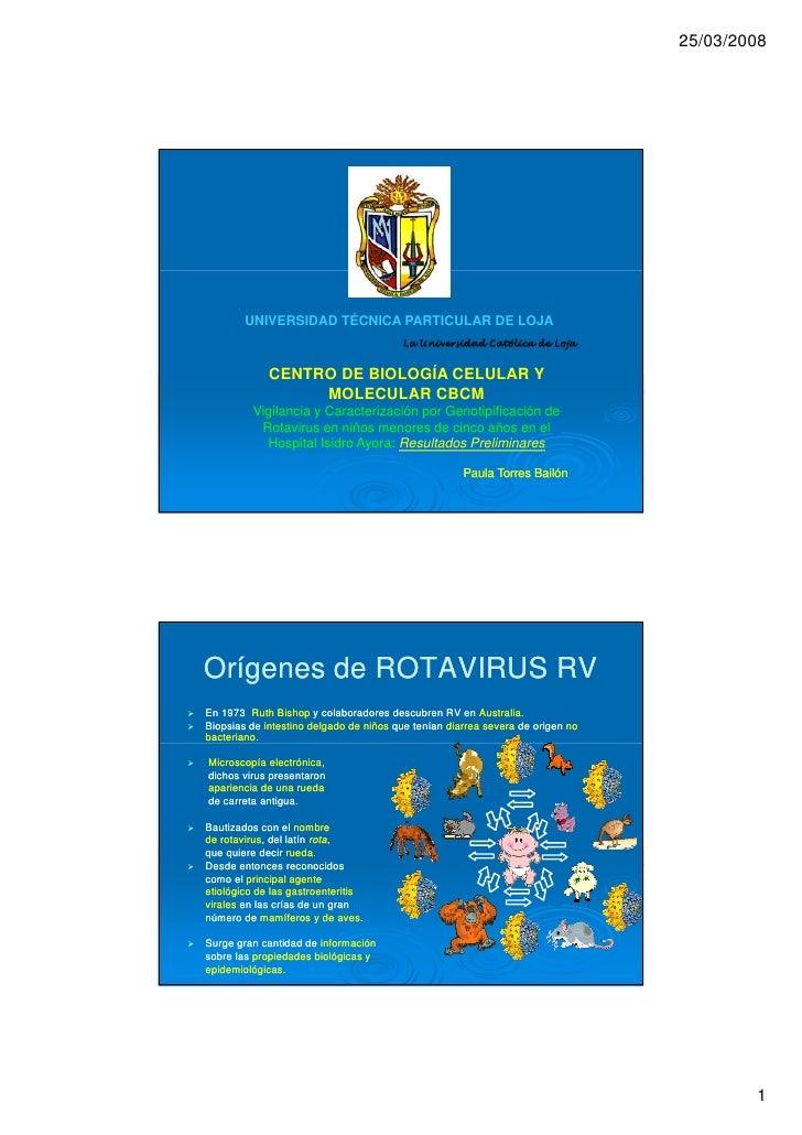 Vigilancia y Caracterización por Genotipificación de Rotavirus en niños menores de cinco años en el Hospital Isidro Ayora: Resultados Preliminares