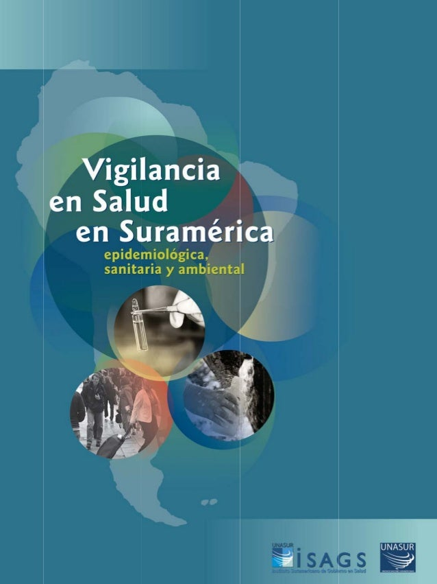 Vigilancia en Salud en Suramérica: epidemiológica, sanitaria y ambiental