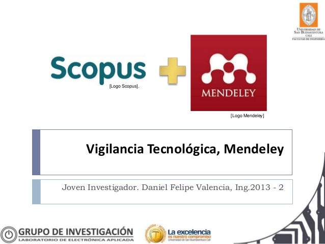 Vigilancia Tecnológica, Mendeley Joven Investigador. Daniel Felipe Valencia, Ing.2013 - 2 [Logo Scopus]. [Logo Mendeley]