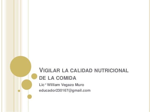 Vigilar la calidad nutricional de la comida