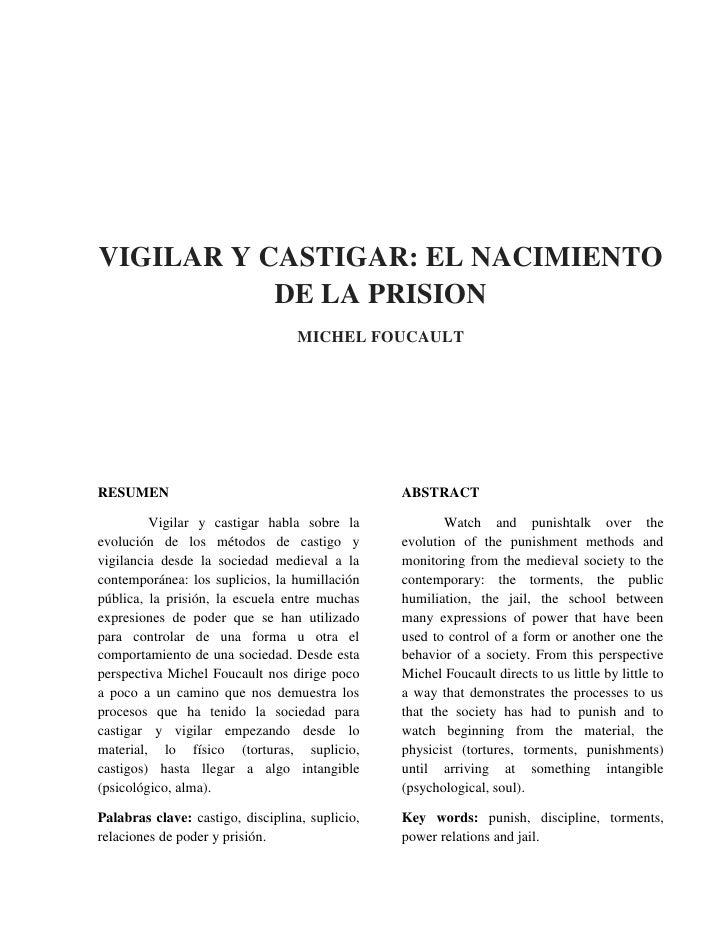 VIGILAR Y CASTIGAR: EL NACIMIENTO           DE LA PRISION                                   MICHEL FOUCAULTRESUMEN        ...