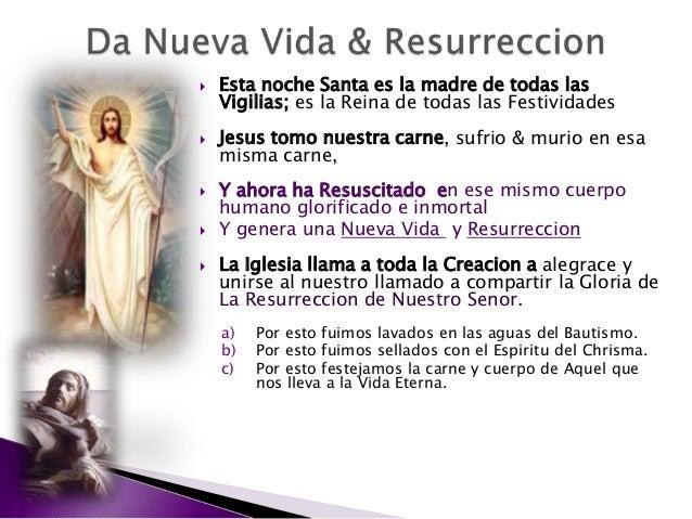  Esta noche Santa es la madre de todas las Vigilias; es la Reina de todas las Festividades  Jesus tomo nuestra carne, su...