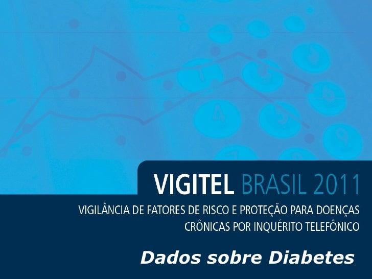 Vigitel 2011 I Diabetes