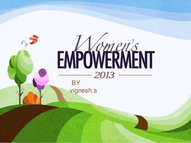 women's Empowerment by Vignesh