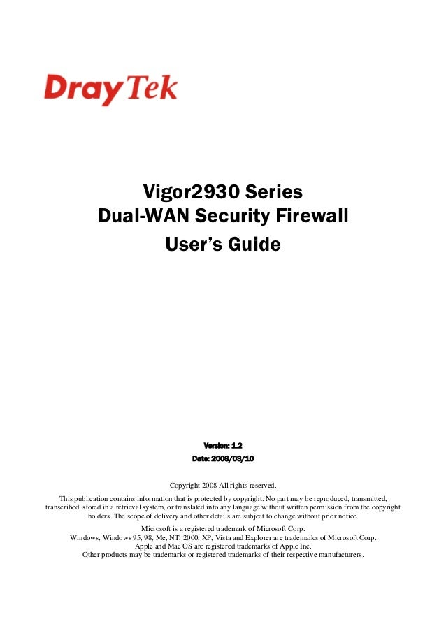 Vigor2930 Series                 Dual-WAN Security Firewall                        User's Guide                           ...