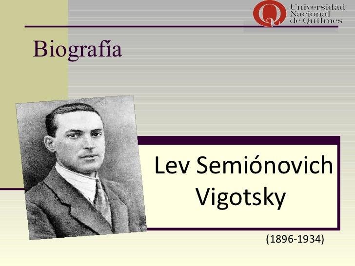 Biografía Lev Semiónovich Vigotsky (1896-1934)