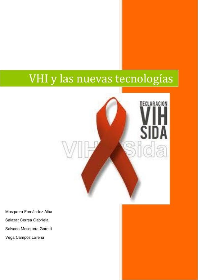 VHI y las nuevas tecnologías  Mosquera Fernández Alba Salazar Correa Gabriela Salvado Mosquera Goretti Vega Campos Lorena