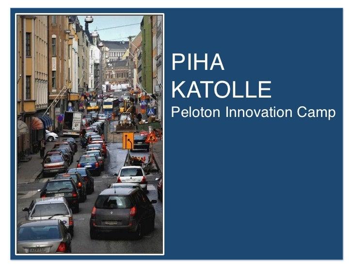 PIHAKATOLLEPeloton Innovation Camp