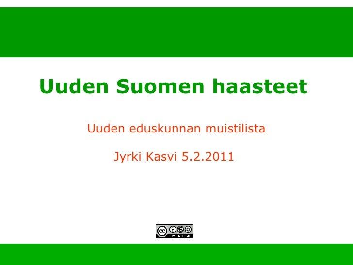 Uuden Suomen haasteet