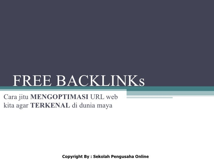 FREE BACKLINKsCara jitu MENGOPTIMASI URL webkita agar TERKENAL di dunia maya                Copyright By : Sekolah Pengusa...