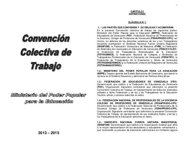 1  CAPÍTULO I DEFINICIONES  CLÁUSULA N° 1 .1.- LAS PARTES QUE CONVIENEN Y SE OBLIGAN Y ACOMPAÑAN En la presente Convención...
