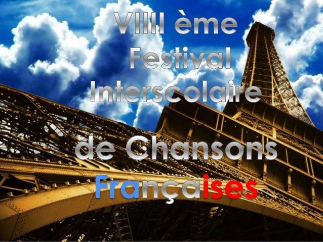 Diaporama de présentation des candidats du 8ème Festival Régional Interscolaire de Chansons Françaises de Lublin