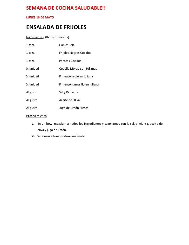 SEMANA DE COCINA SALUDABLE!!LUNES 16 DE MAYOENSALADA DE FRIJOLESIngredientes (Rinde 3 servida)1 taza                   Hab...