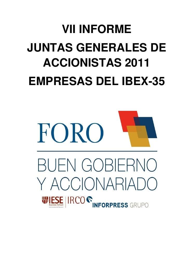 VII INFORMEJUNTAS GENERALES DE  ACCIONISTAS 2011EMPRESAS DEL IBEX-35