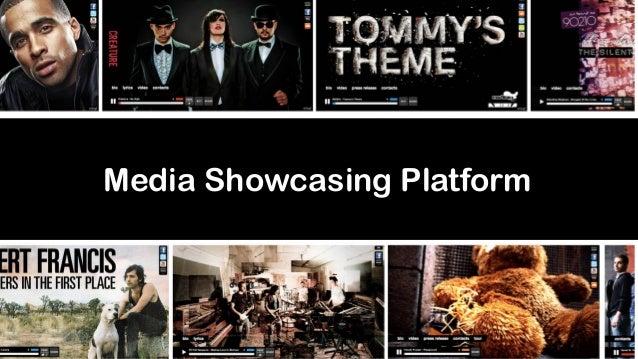 Media Showcasing Platform