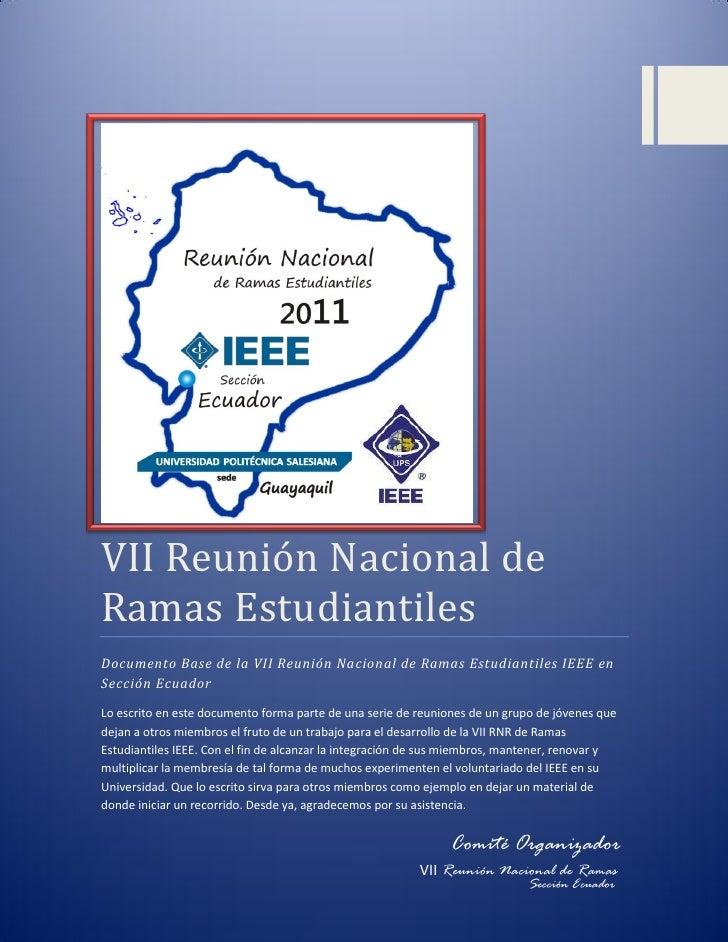VII Reunión Naciónal deRamas EstudiantilesDocumento Base de la VII Reunión Nacional de Ramas Estudiantiles IEEE enSección ...