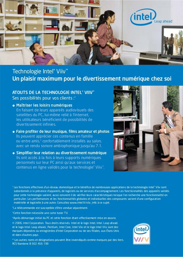 Technologie Intel® Viiv™Un plaisir maximum pour le divertissement numérique chez soiATOUTS DE LA TECHNOLOGIE INTEL® VIIV™S...