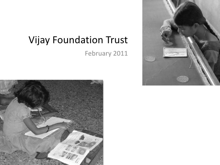 Vijay foundation trust   a brief sketch