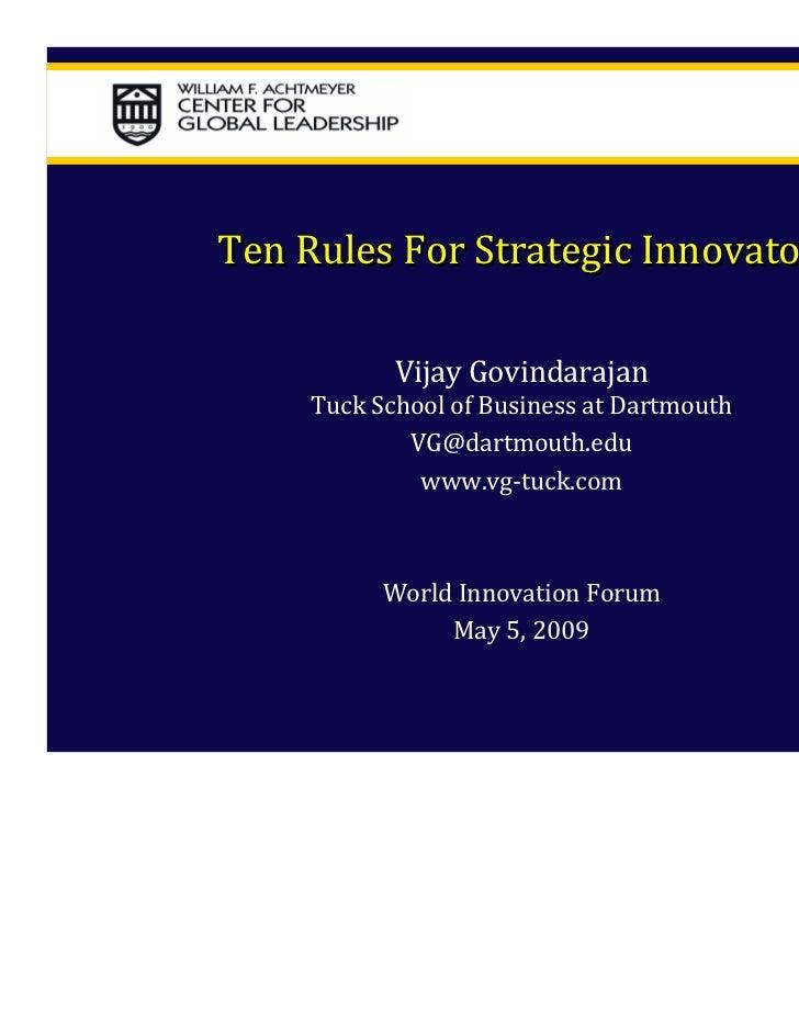 TenRulesForStrategicInnovators            VijayGovindarajan     TuckSchoolofBusinessatDartmouth             VG@d...